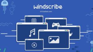 Windscribe VPN Crack